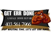 GET ERR DONE GARAGE DOOR REPAIR